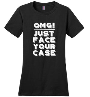 Postal Worker Tees Women's Black / S OMG Just face your case Women's Tshirt