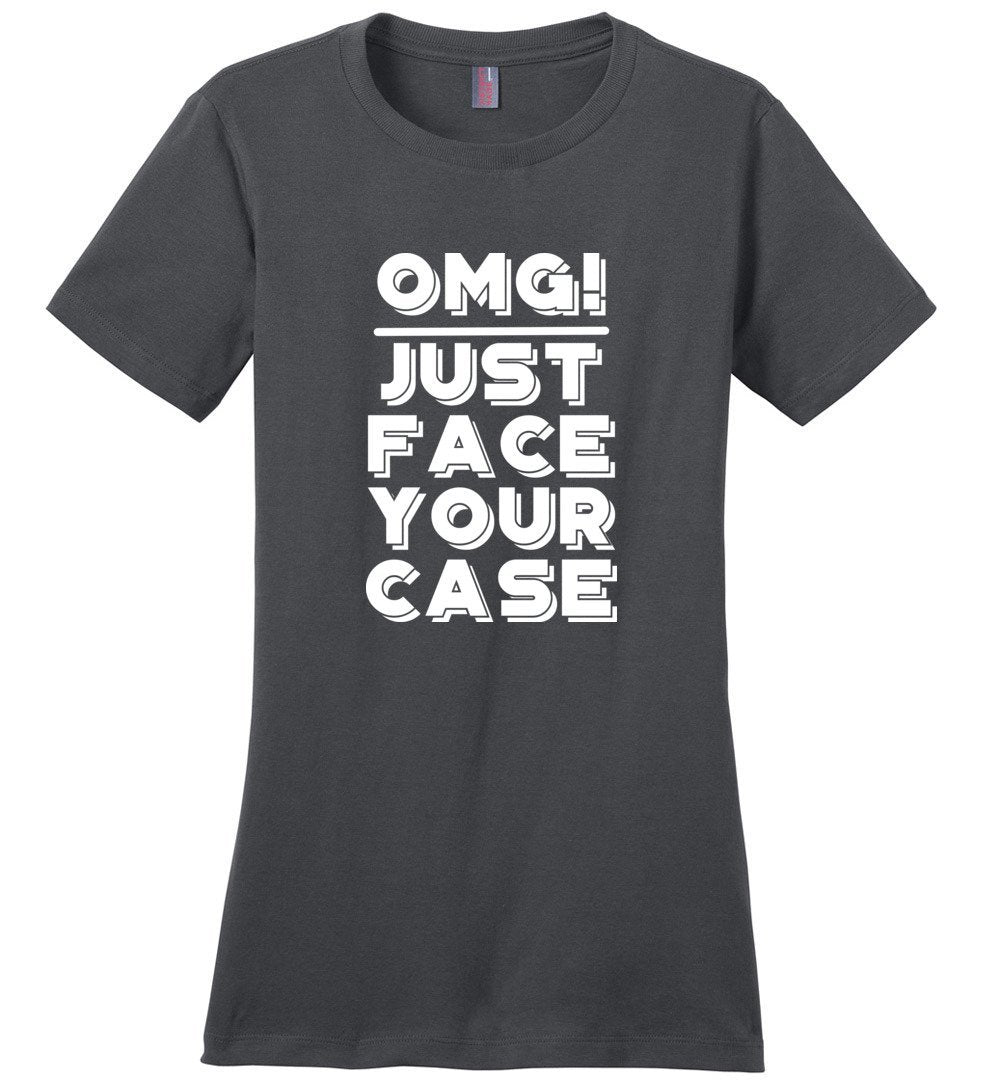 Postal Worker Tees Women's Charcoal / S OMG Just face your case Women's Tshirt