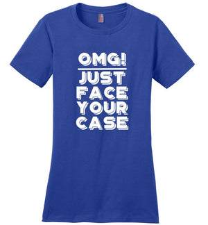 Postal Worker Tees Women's Deep Royal / S OMG Just face your case Women's Tshirt
