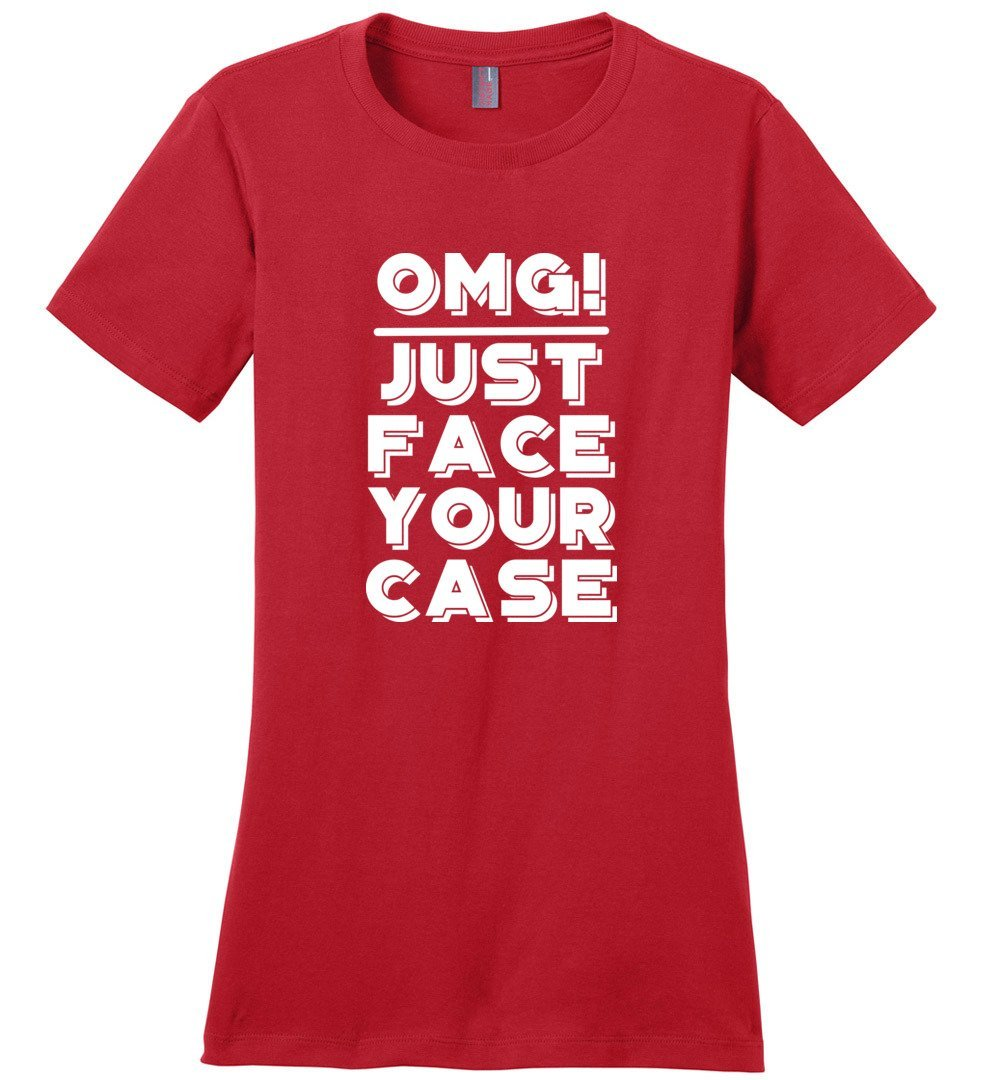 Postal Worker Tees Women's Red / S OMG Just face your case Women's Tshirt