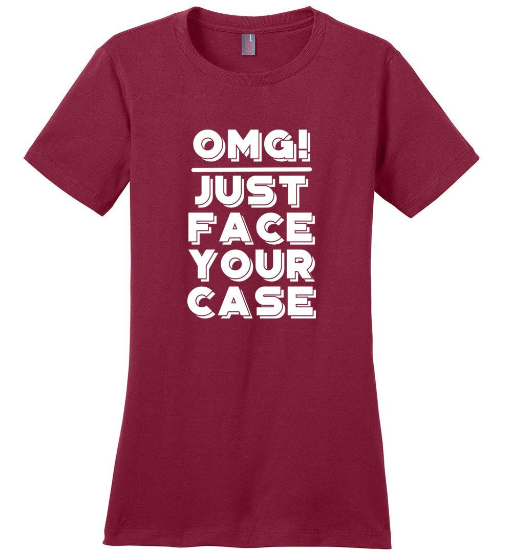 Postal Worker Tees Women's Sangria / S OMG Just face your case Women's Tshirt