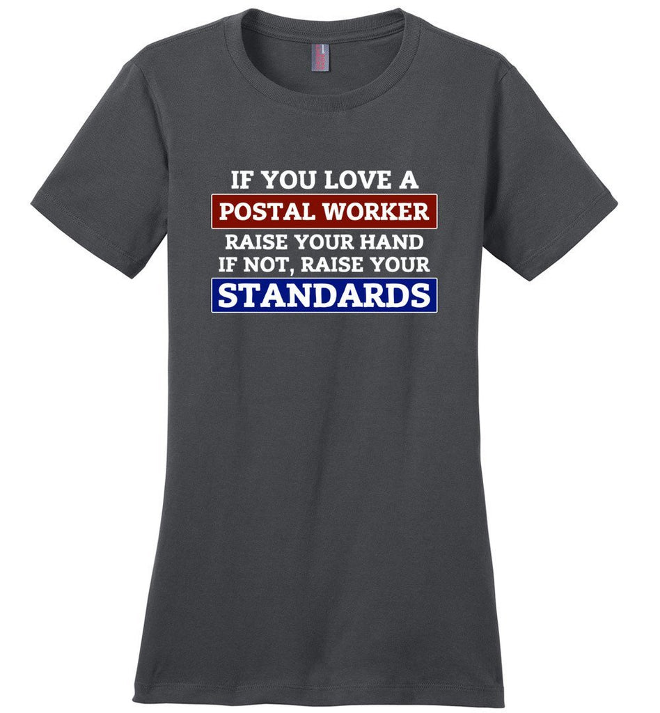 Postal Worker Tees Women's Charcoal / S Raise your standards Women's Tshirt