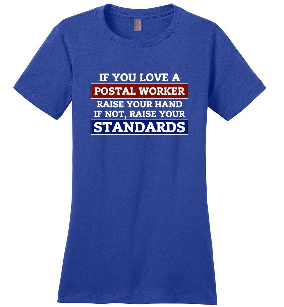 Postal Worker Tees Women's Deep Royal / S Raise your standards Women's Tshirt