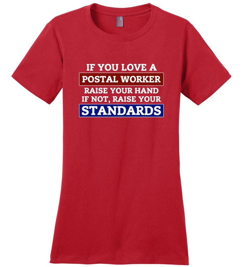 Postal Worker Tees Women's Red / S Raise your standards Women's Tshirt
