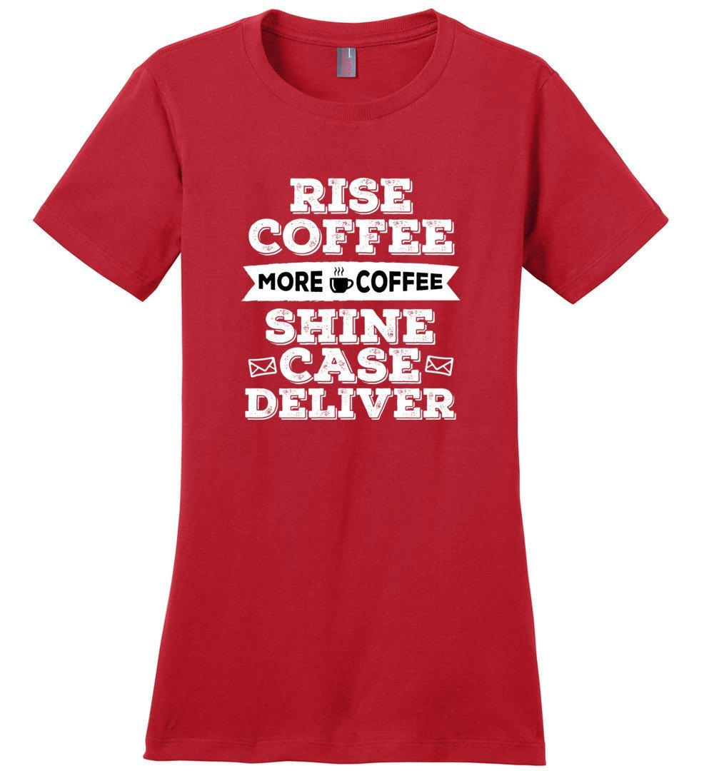 Postal Worker Tees Women's Red / S Rise, Coffee, More coffee Women's Tshirt