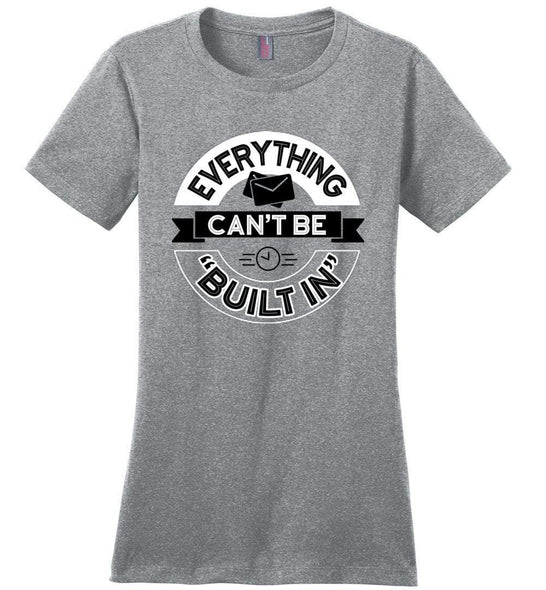 Postal Worker Tees Women's Heathered Steel / S Rural Carrier Everything can't be built in Women's Tshirt