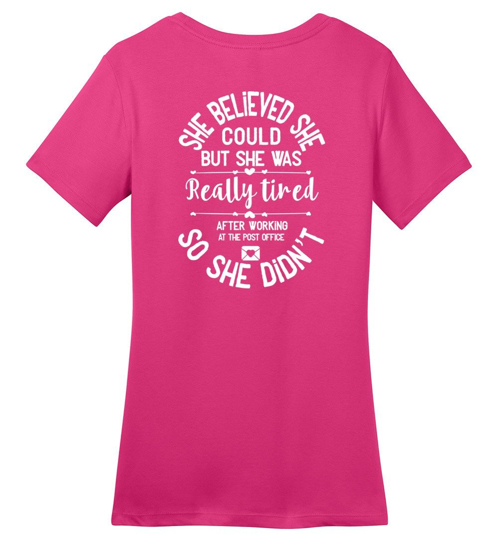 Postal Worker Tees Women's Dark Fuchsia / S She believed she could - Women's fitted Tshirt - Back design