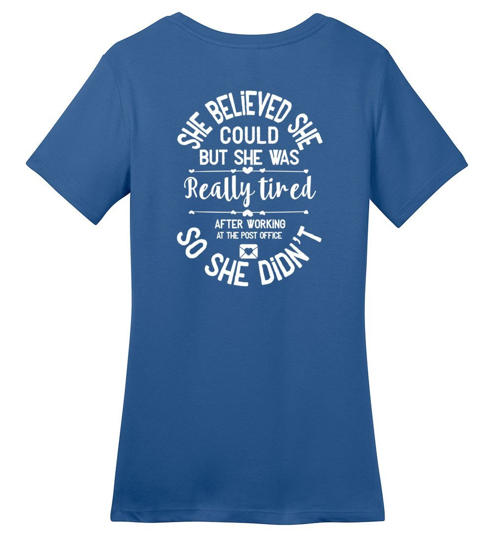 Postal Worker Tees Women's Maritime Blue / S She believed she could - Women's fitted Tshirt - Back design