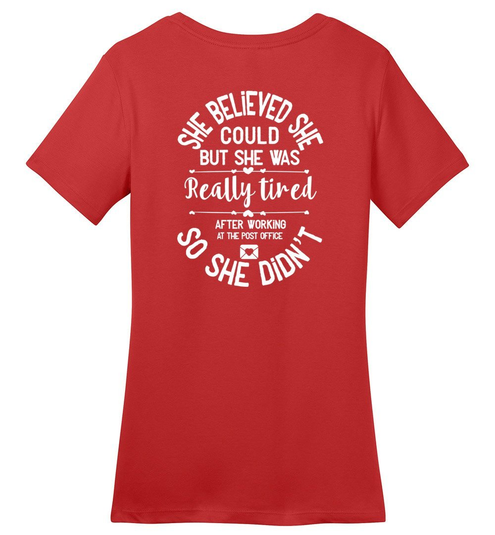 Postal Worker Tees Women's Red / S She believed she could - Women's fitted Tshirt - Back design