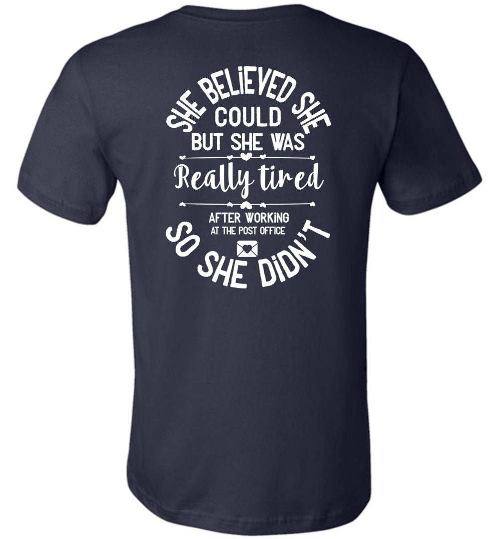Postal Worker Tees Women's Navy / S She believed she could - Women's Tshirt - Back design