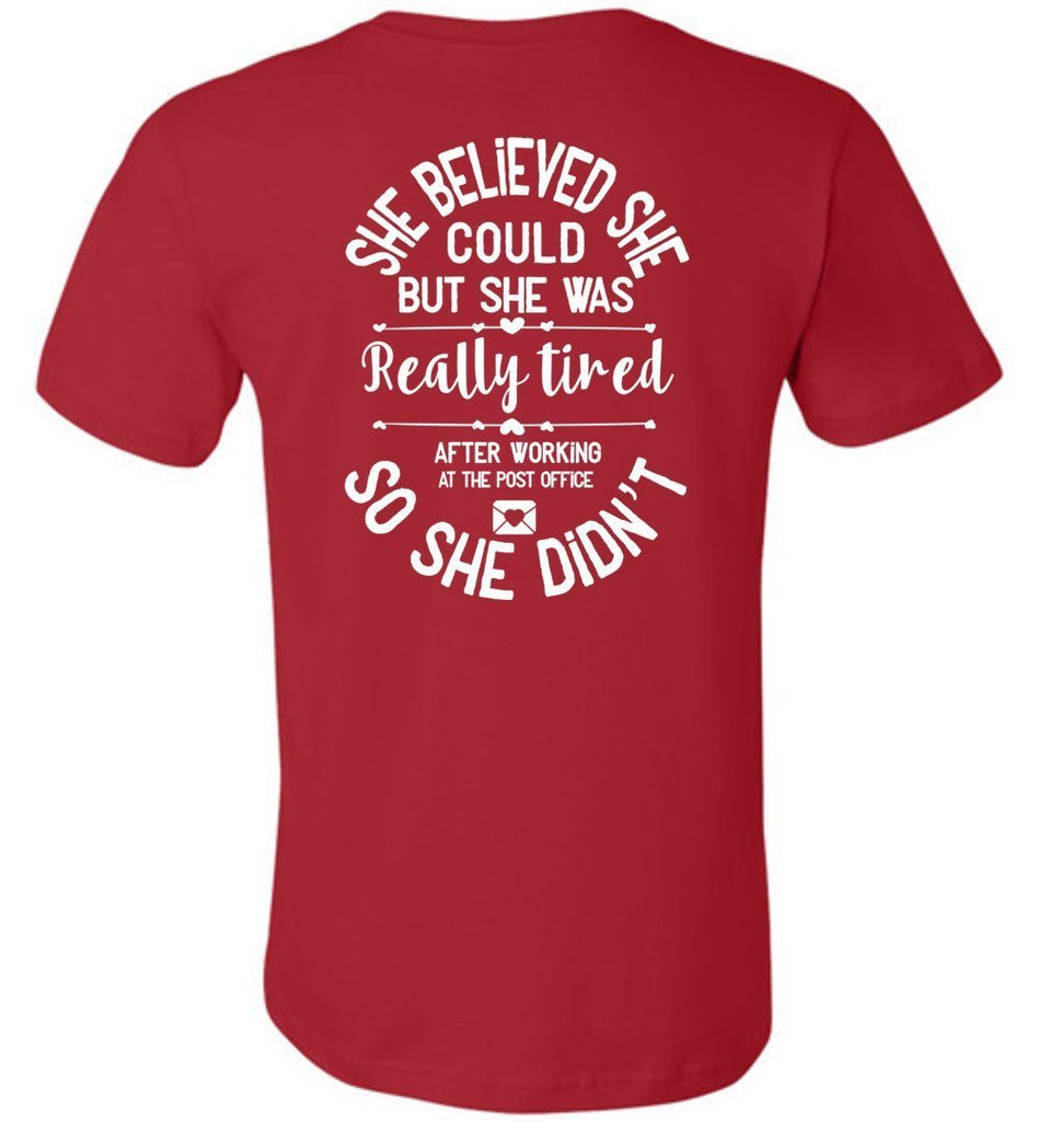 Postal Worker Tees Women's Red / S She believed she could - Women's Tshirt - Back design