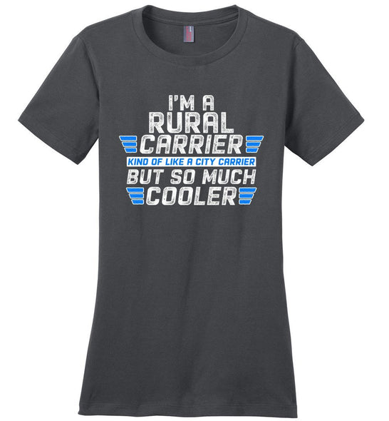 Postal Worker Tees Women's Charcoal / S So much cooler Rural Carrier Women's Tshirt