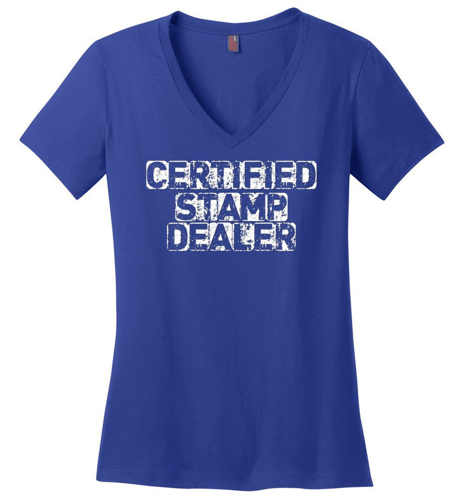 Postal Worker Tees Women's V-Neck Deep Royal / S Certified Stamp Dealer Women's V-Neck Tshirt