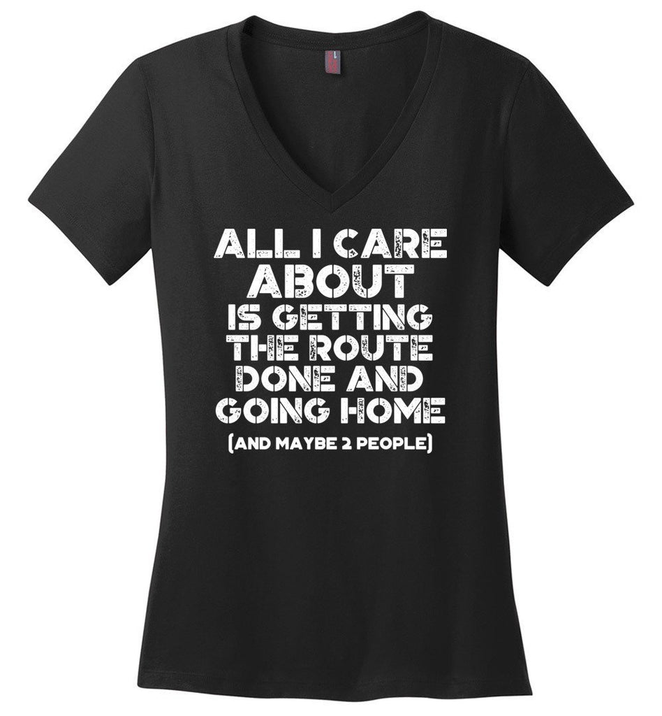 Postal Worker Tees Women's V-Neck Black / S Getting the route done and go home Women's V-Neck