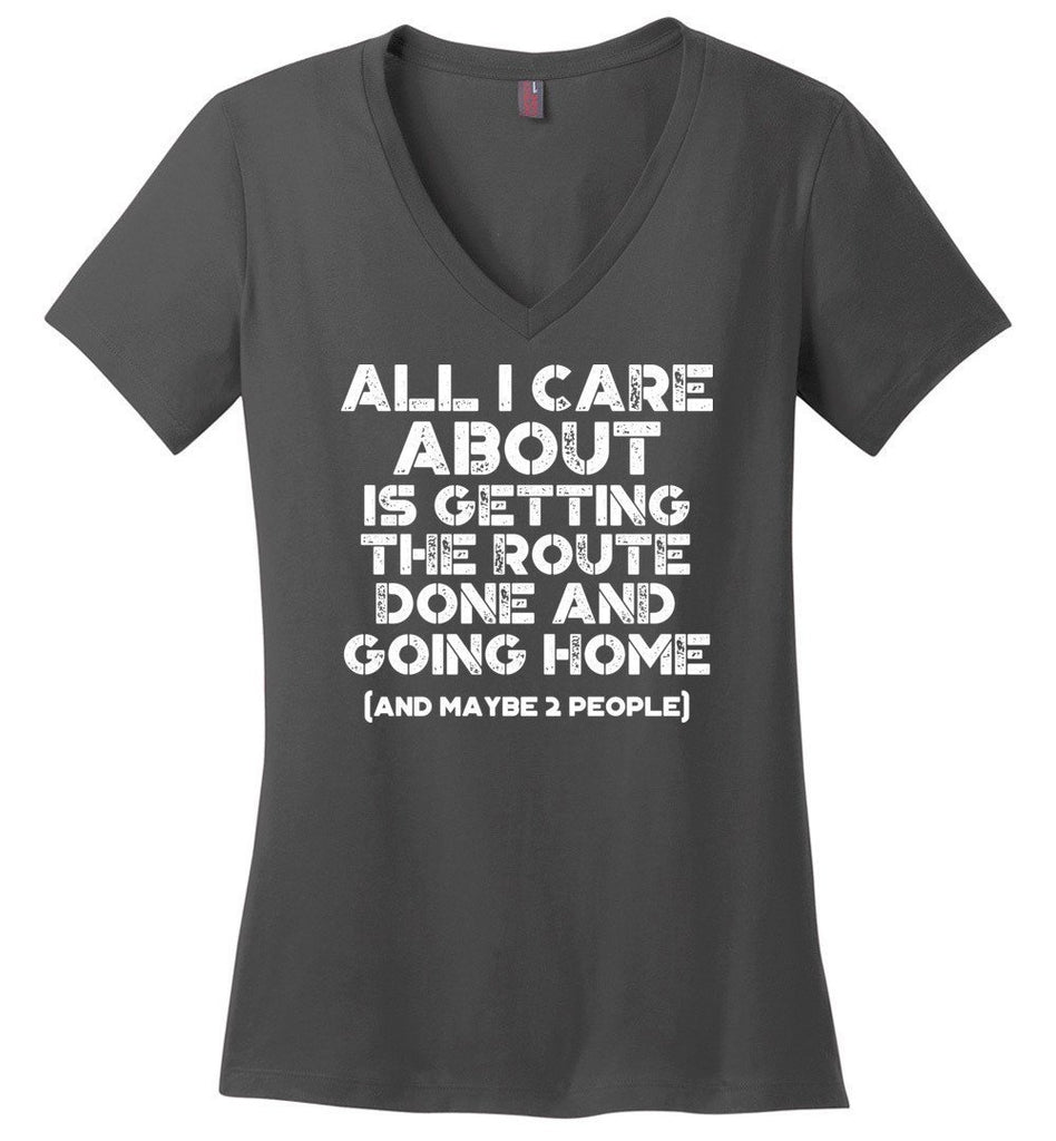 Postal Worker Tees Women's V-Neck Charcoal / S Getting the route done and go home Women's V-Neck