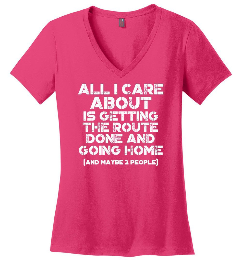Postal Worker Tees Women's V-Neck Dark Fuchsia / S Getting the route done and go home Women's V-Neck