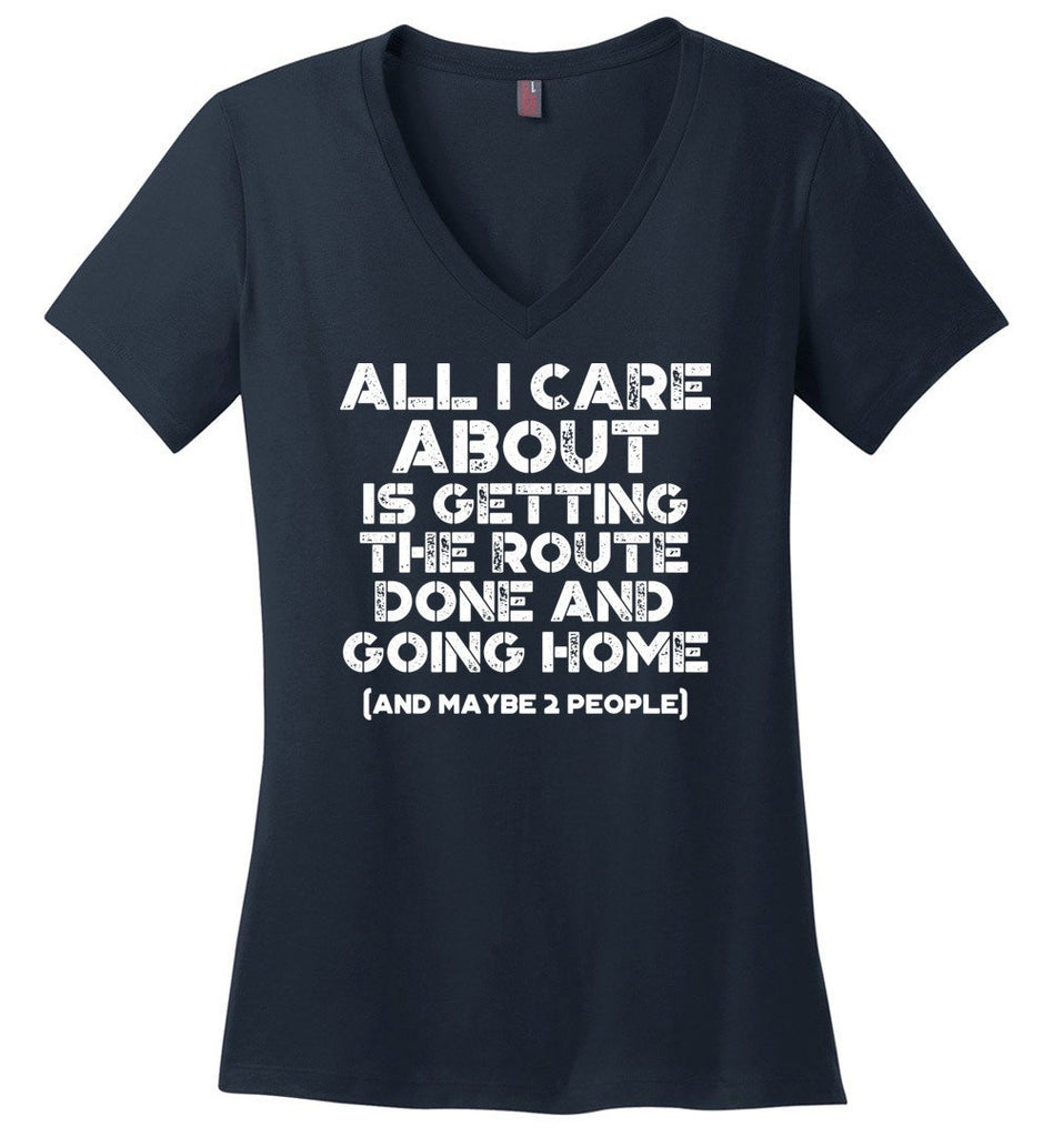 Postal Worker Tees Women's V-Neck Navy / S Getting the route done and go home Women's V-Neck