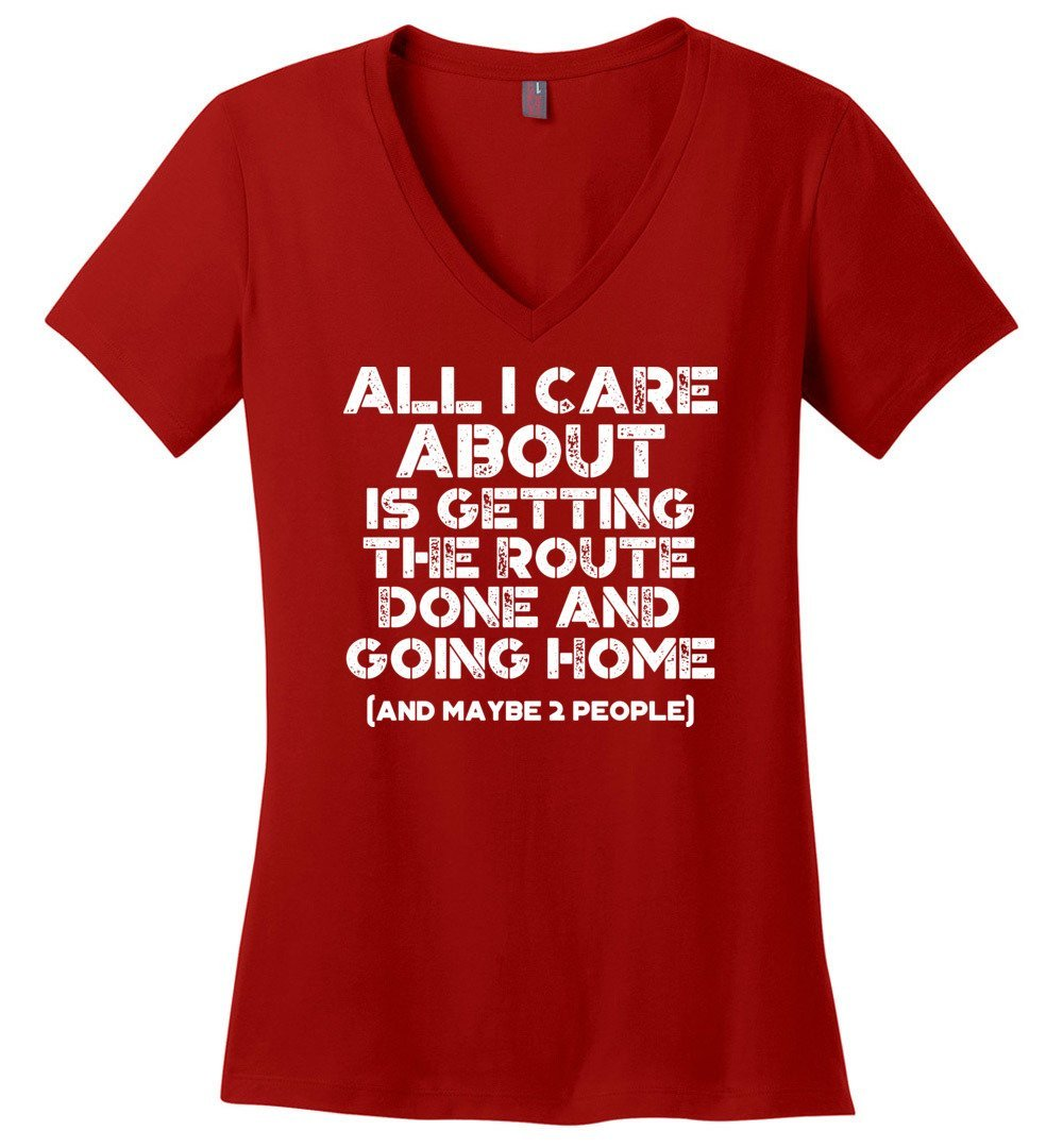 Postal Worker Tees Women's V-Neck Red / S Getting the route done and go home Women's V-Neck