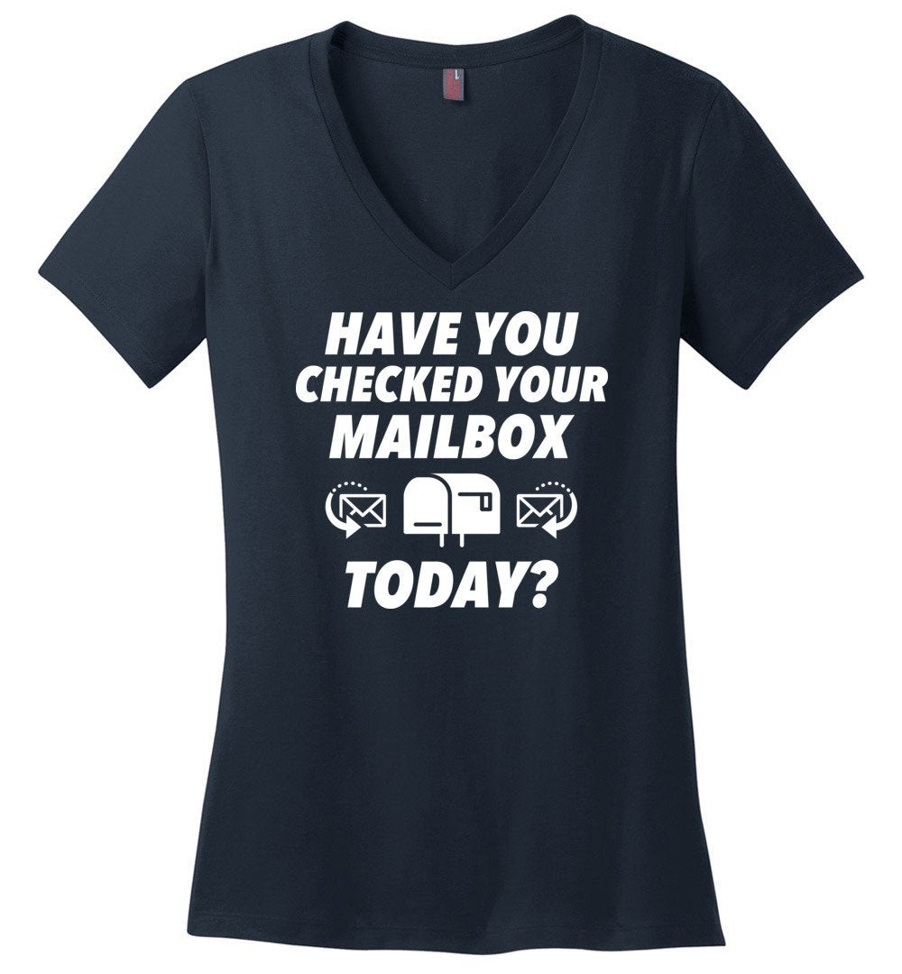 Postal Worker Tees Women's V-Neck Navy / S Have you checked your mailbox Women's V-Neck Tshirt