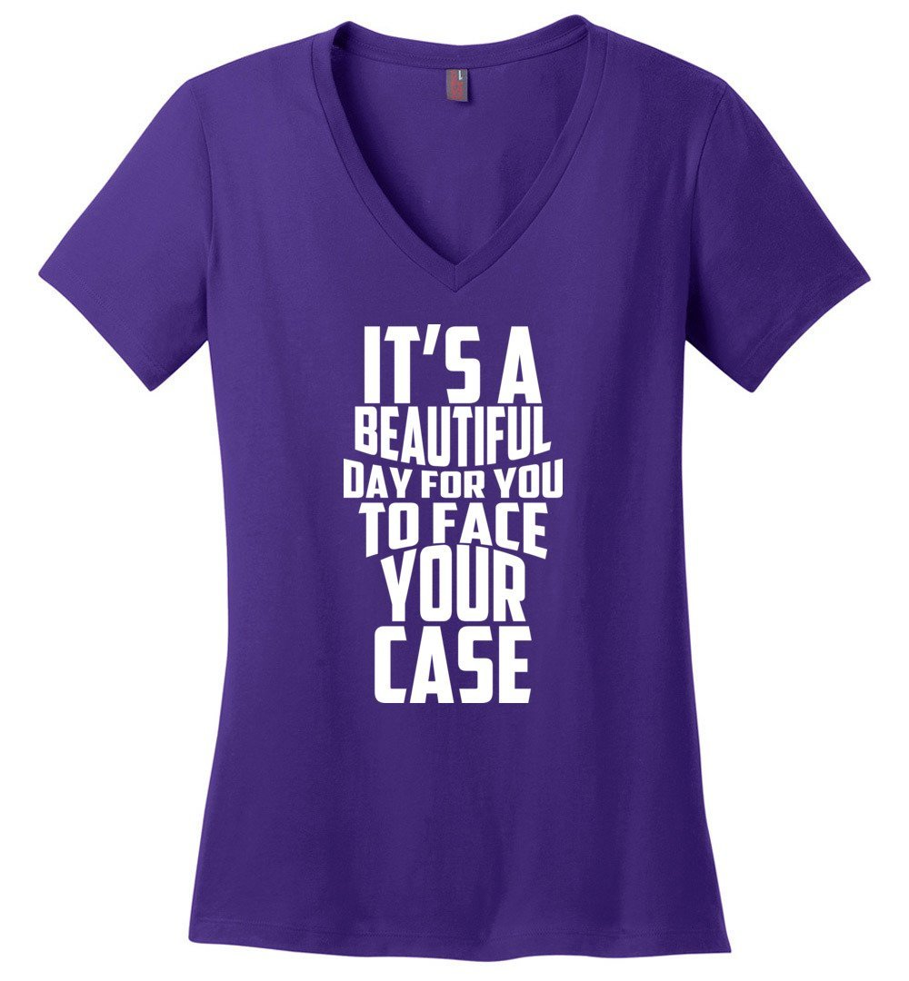 Postal Worker Tees Women's V-Neck Purple / S It's a beautiful day to face your case - Women's V-Neck Tshirt