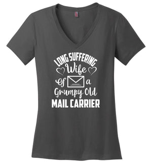 Postal Worker Tees Women's V-Neck Charcoal / S Long suffering wife Women's V-Neck Tshirt