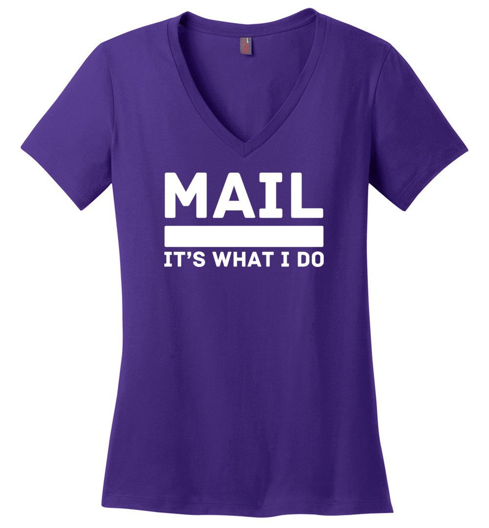 Postal Worker Tees Women's V-Neck Purple / S Mail It's What I do Women's V-Neck Tee