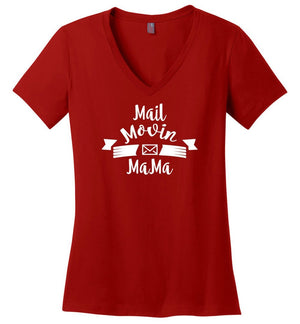 Postal Worker Tees Women's V-Neck Red / S Mail Movin Mama Women's V-Neck Tshirt