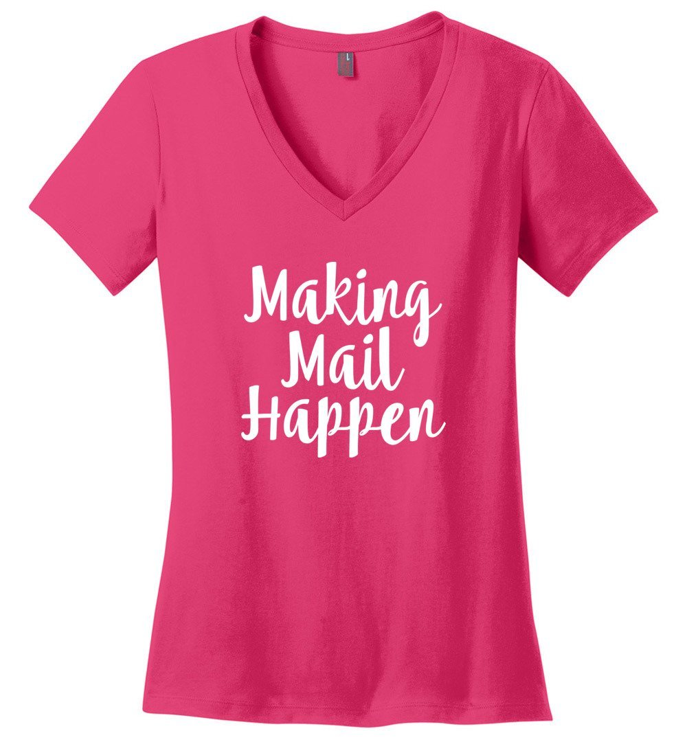 Postal Worker Tees Women's V-Neck Dark Fuchsia / S Making Mail Happen Women's V-Neck Tshirt