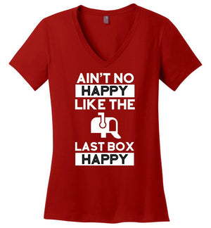 Postal Worker Tees Women's V-Neck Red / S No happy like the last box happy Women's V-Neck Tshirt