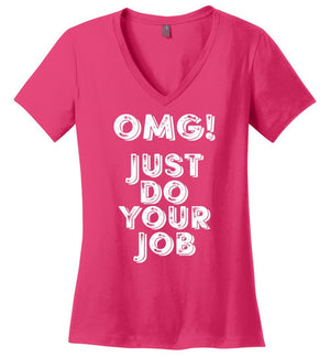 Postal Worker Tees Women's V-Neck Dark Fuchsia / S OMG Just do your job Women's V-Neck Tshirt