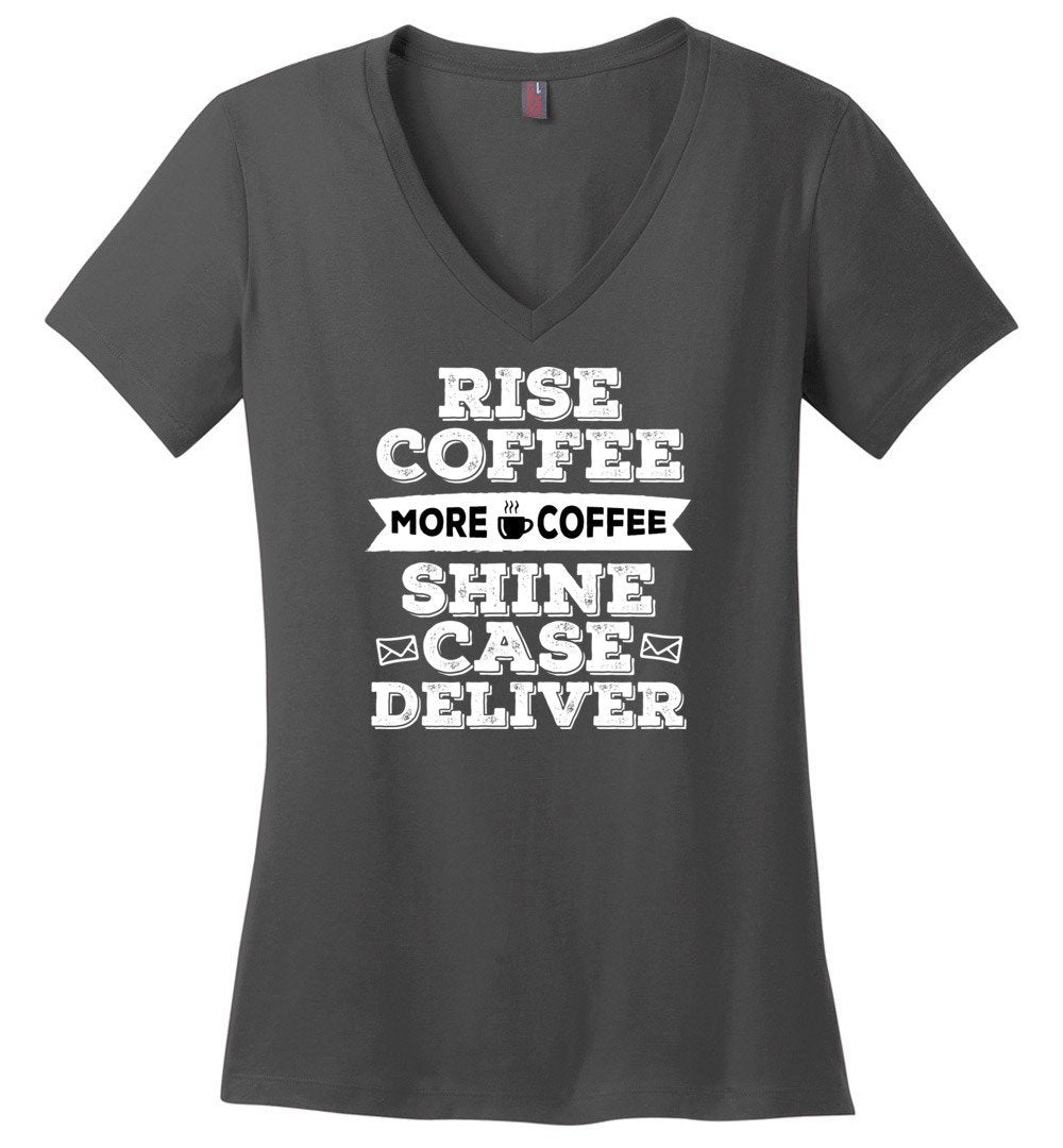 Postal Worker Tees Women's V-Neck Charcoal / S Rise, Coffee, More coffee Women's V-Neck Tshirt