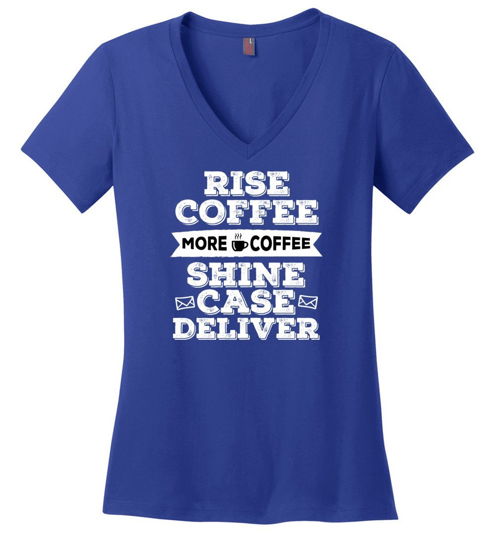 Postal Worker Tees Women's V-Neck Deep Royal / S Rise, Coffee, More coffee Women's V-Neck Tshirt