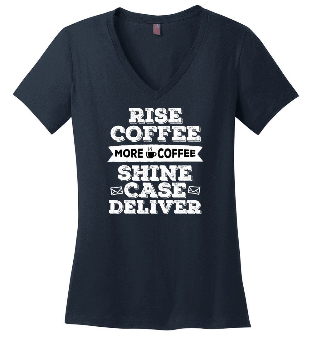 Postal Worker Tees Women's V-Neck Navy / S Rise, Coffee, More coffee Women's V-Neck Tshirt