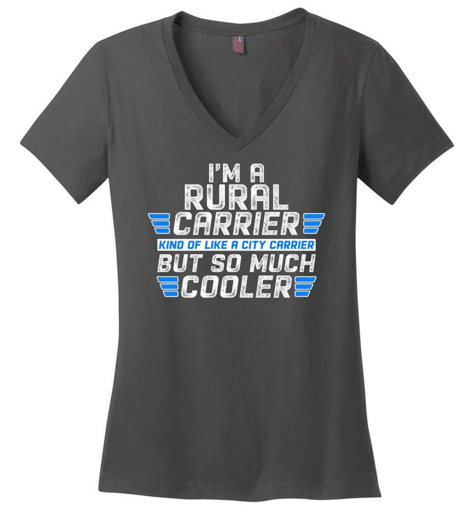 Postal Worker Tees Women's V-Neck Charcoal / S So much cooler Rural Carrier Women's V-Neck Tshirt