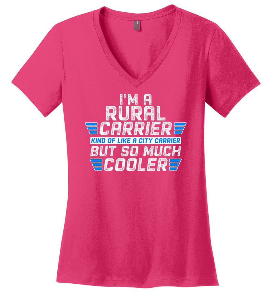 Postal Worker Tees Women's V-Neck Dark Fuchsia / S So much cooler Rural Carrier Women's V-Neck Tshirt