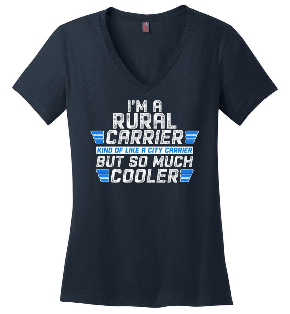 Postal Worker Tees Women's V-Neck Navy / S So much cooler Rural Carrier Women's V-Neck Tshirt