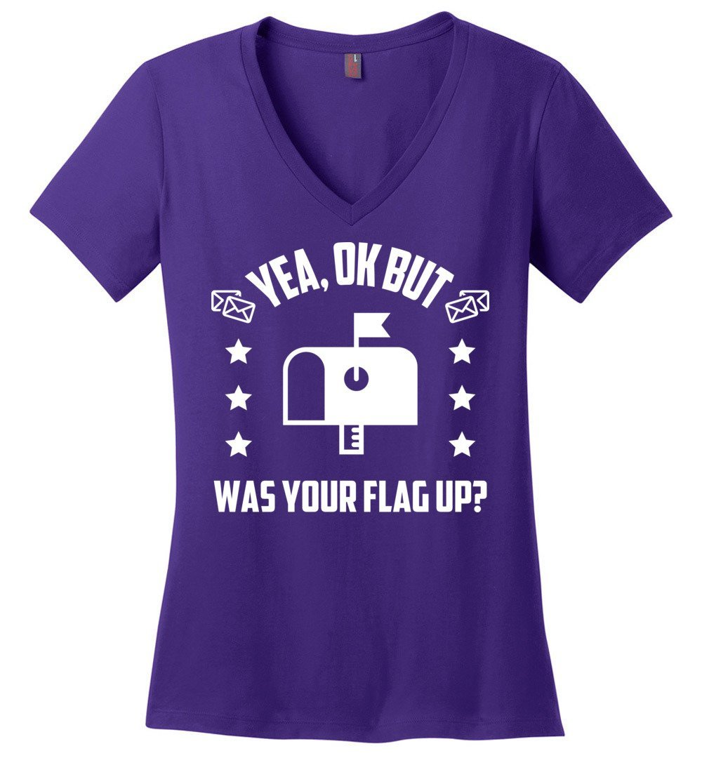 Postal Worker Tees Women's V-Neck Purple / S Was your flag up? Women's V-Neck Tshirt