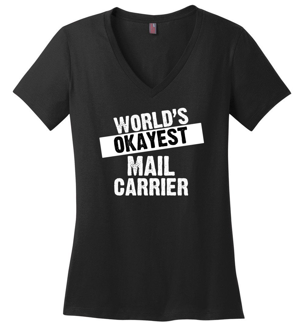 Postal Worker Tees Women's V-Neck Black / S World's Okayest Mail Carrier Women's V-Neck Tshirt