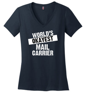 Postal Worker Tees Women's V-Neck Navy / S World's Okayest Mail Carrier Women's V-Neck Tshirt