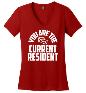 Postal Worker Tees Women's V-Neck Red / S You are the current resident Women's V-Neck Tshirt