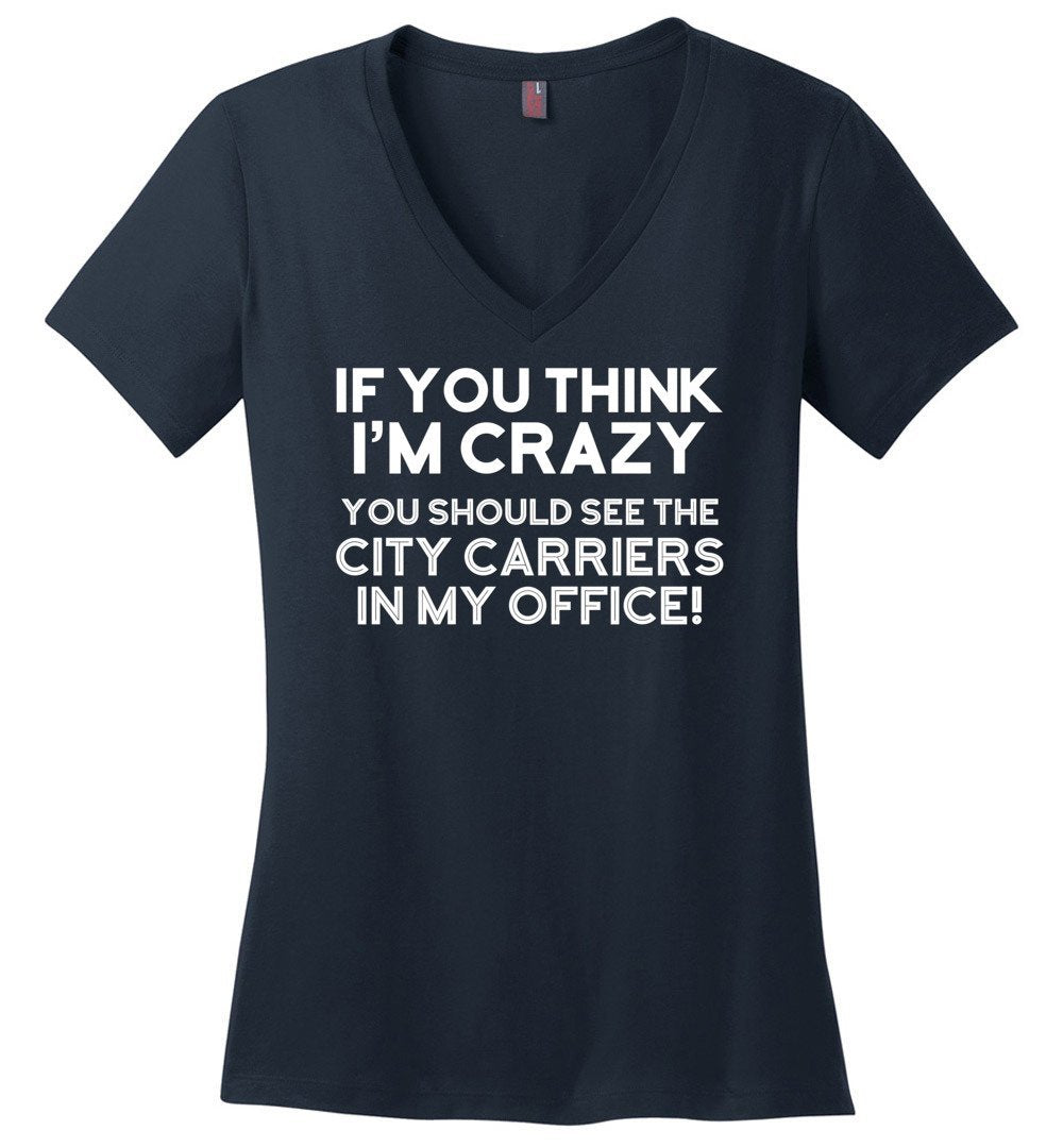 Postal Worker Tees Women's V-Neck Navy / S You should see the city carriers Women's V-Neck Tshirt