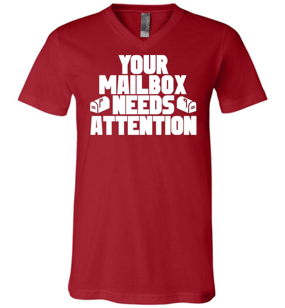 Postal Worker Tees Women's V-Neck Canvas Red / S Your mailbox needs attention - Men's V-Neck