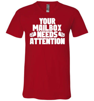Postal Worker Tees Women's V-Neck Red / S Your mailbox needs attention - Men's V-Neck