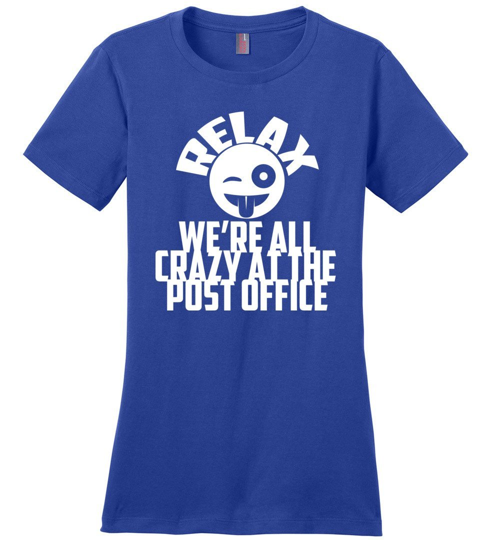 Postal Worker Tees Women's Deep Royal / S We're all crazy here Women's Tshirt