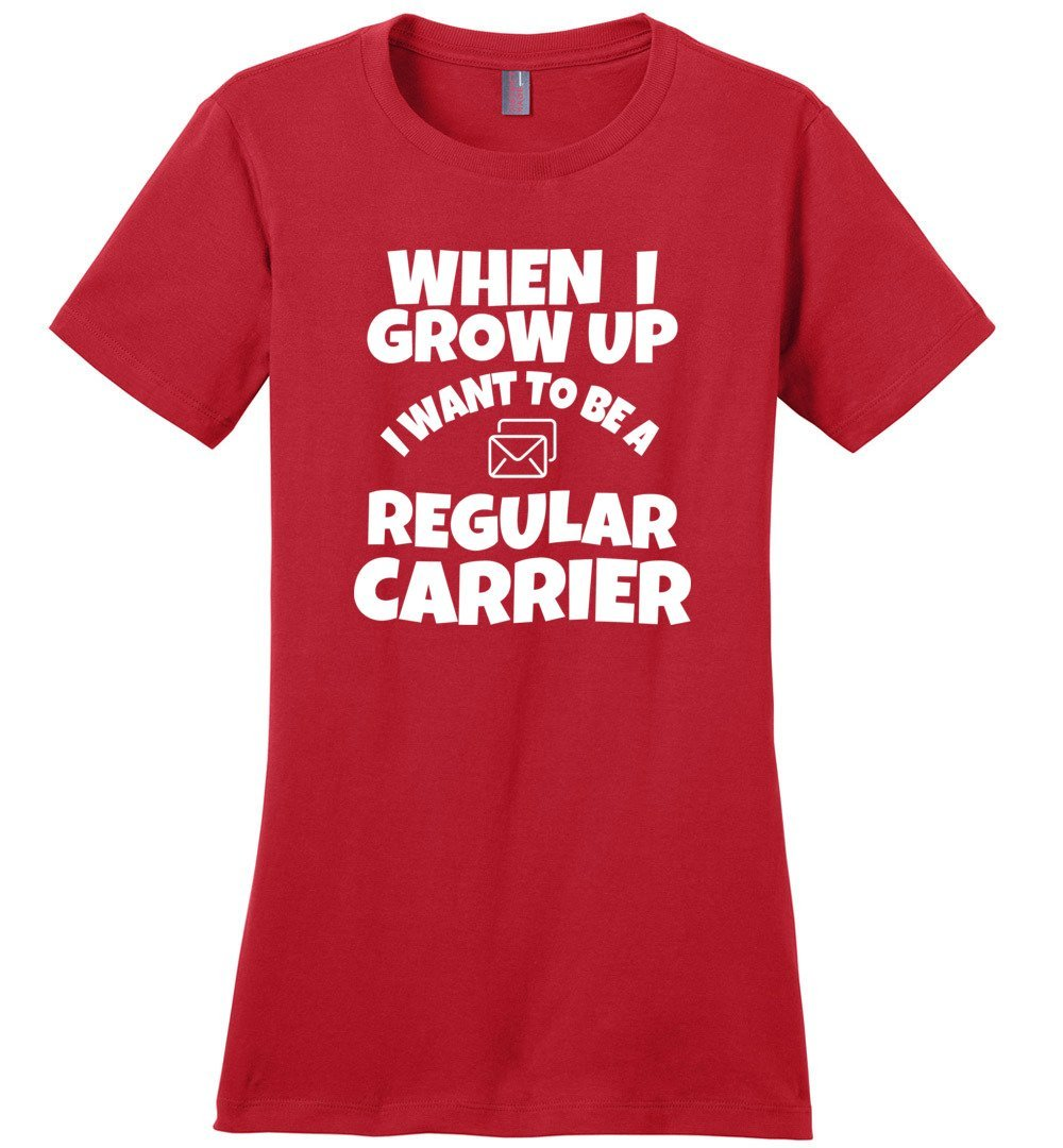 Postal Worker Tees Women's Red / S When I grow up Women's Tshirt