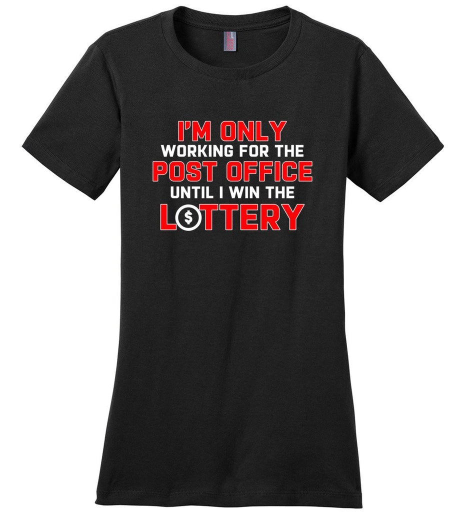 Postal Worker Tees Women's Black / S Working to win the Lottery Women's Tshirt
