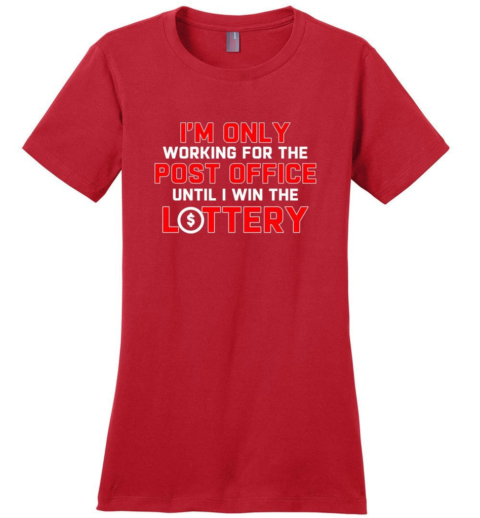 Postal Worker Tees Women's Red / S Working to win the Lottery Women's Tshirt