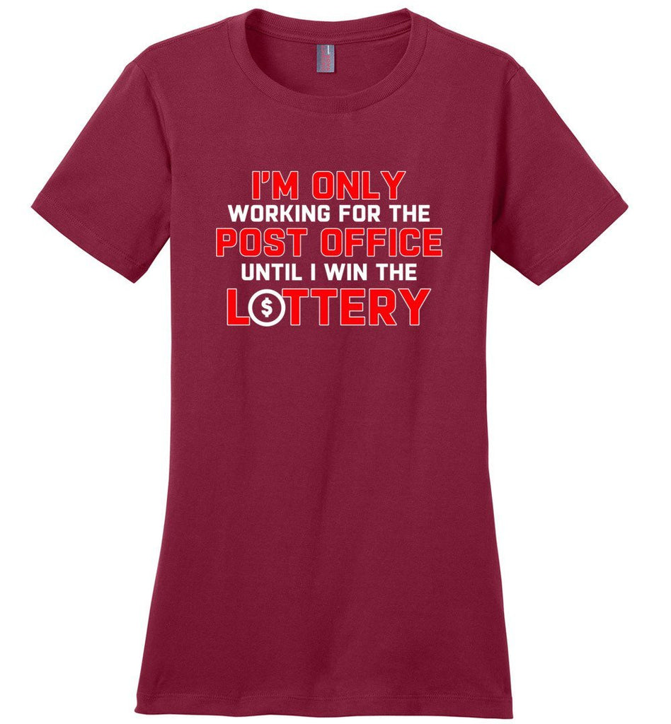Postal Worker Tees Women's Sangria / S Working to win the Lottery Women's Tshirt