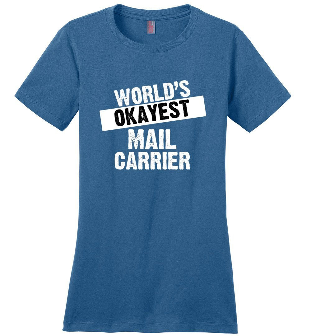 Postal Worker Tees Women's Maritime Blue / S World's Okayest Mail Carrier Women's Tshirt