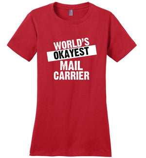 Postal Worker Tees Women's Red / S World's Okayest Mail Carrier Women's Tshirt